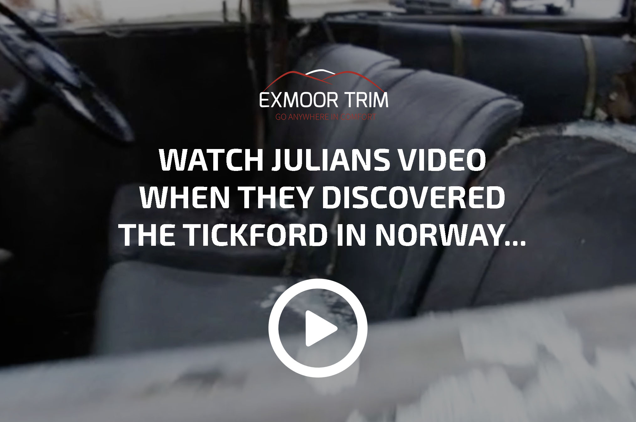 Exmoor Trim Blog - The Tickford Project | Exmoor Trim